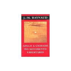 Apelo à Unidade do Movimento Libertário