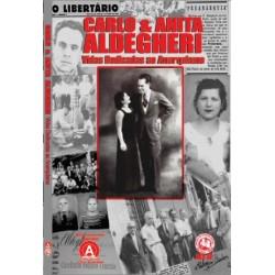 Carlo & Anita Aldegheri: vidas dedicadas ao anarquismo