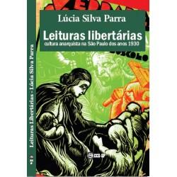 Leituas libertárias: cultura anarquista na São Paulo dos anos 1930