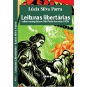 Leituras libertárias: cultura anarquista na São Paulo dos anos 1930