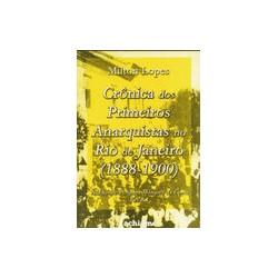 Crônicas dos Primeiros Anarquistas no Rj (1888-1900)