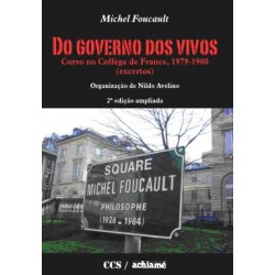 Do Governo dos Vivos. Curso no Collège de France, 1979-1980 (Excertos)