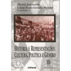 História e Representações: Cultura, Política e Gênero